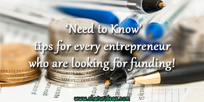 Need-to-Know-tips-for-every-entrepreneur-who-are-looking-for-funding
