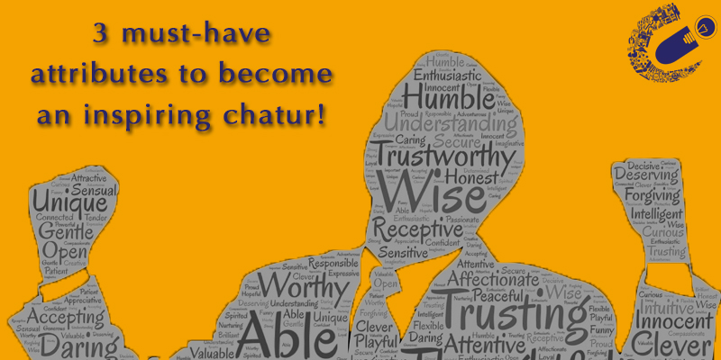 3-must-have-attributes-to-become-an-inspiring-chatu