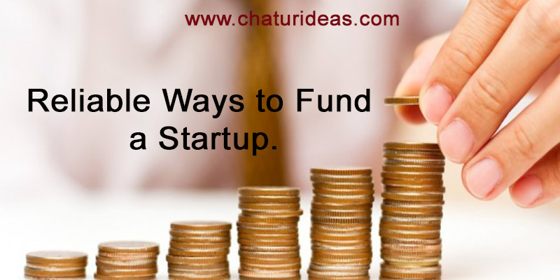 Reliable ways to fund a startup